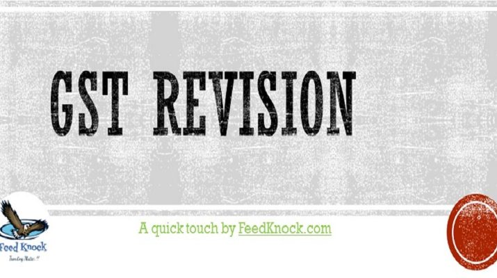 GST Revision by Feed Knock