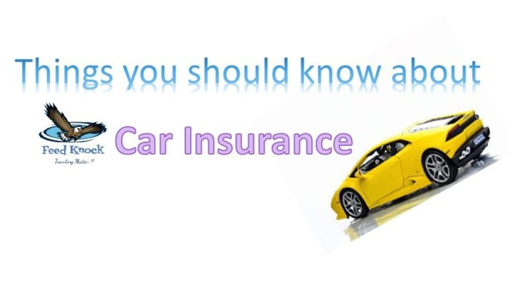 Things you should know about Car Insurance