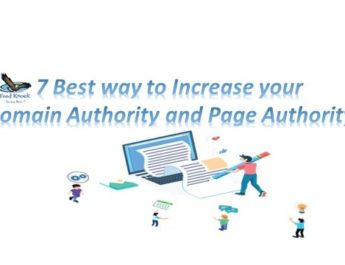 7 Best way to Increase your Domain Authority and Page Authority.