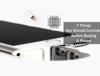 7 Things You Should Consider Before Buying A Phone
